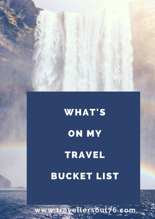 What's on my Travel Bucket List? Come and check it out!