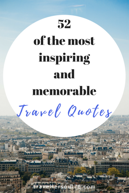 Love travel? Love quotes? Love both? Then come feed your wanderlust with 52 of the most inspiring and memorable travel quotes EVER! Bon voyage :)