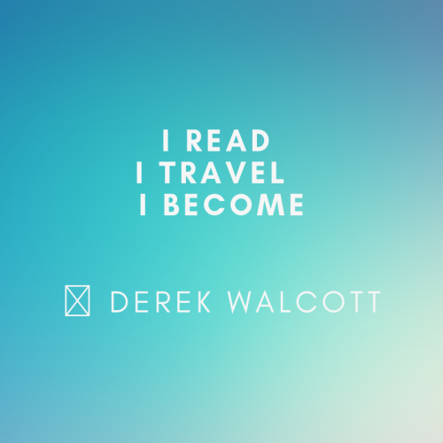 I Read, I Travel, I Become. Great quote by Derek Walcott right? #quote #travelquote #quotes #quotestoliveby #socialmedia