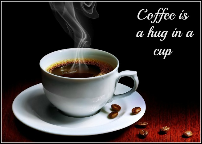 coffee, café, cup of coffee, coffee quote, coffee is a hug in a cup, hot drink, travellersoul76.com