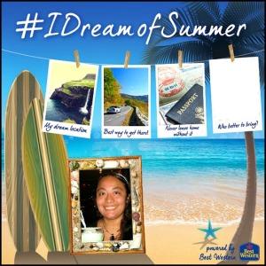 Best Western, I Dream Of Summer, Travel Wish List, summer 2014, travel, destinations,