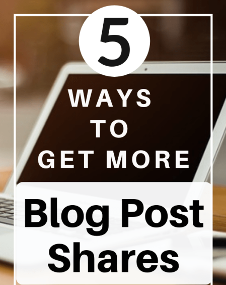 Have a great blog post but need to promote it and drive traffic to your blog? Check out these 5 ways to get more blog post shares! #bloggingtips #blogging #bloggers #socialmedia #socialmediacontent #socialmediatips