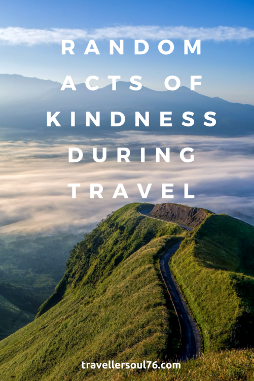Have you ever been a beneficiary of Random Acts of Kindness During Travel? I have 3 stories to share with you! Read on :)