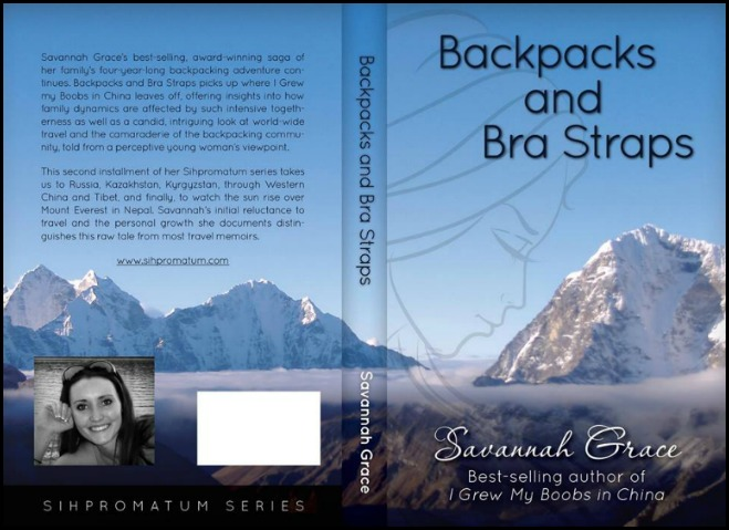 Backpacks and Bra Straps, Book, Book Cover, travel, travel memoir, Savannah Grace, Sihpromatum, Sihpromatum Series