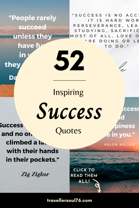 Searching for inspiring success quotes? In this blog post you will find 52 of the most inspirational quotes about success. They are like that extra boost you need! Click to read them all! #quotes #inspirationalquotes #quotes #quotesdeep #qotd
