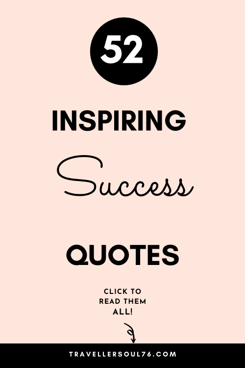 These 52 inspiring success quotes will give you that energy boost and help you move forward no matter what you face. Stay strong and power on! Click to read more! #successquotes #success #quotes #inspirationalquotes #quotesdeep #quotes