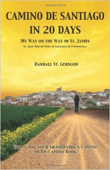 Camino de Santiago in 20 days, Book, Randall St Germain, Amazon
