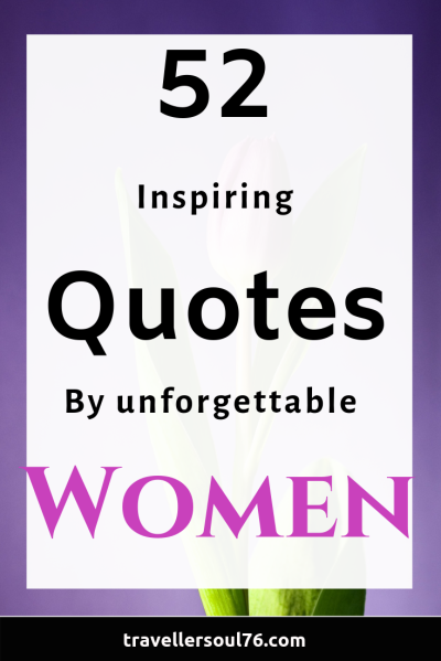 52_inspiring quotes_by unforgettable_women