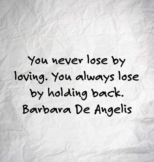 Barbara De Angelis, giving, giving quote, women, quote, quote of the day, quote by women
