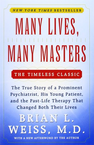 Brian L. Weiss, Many Lives, Many Masters, book, best seller, spirituality, top 5 books
