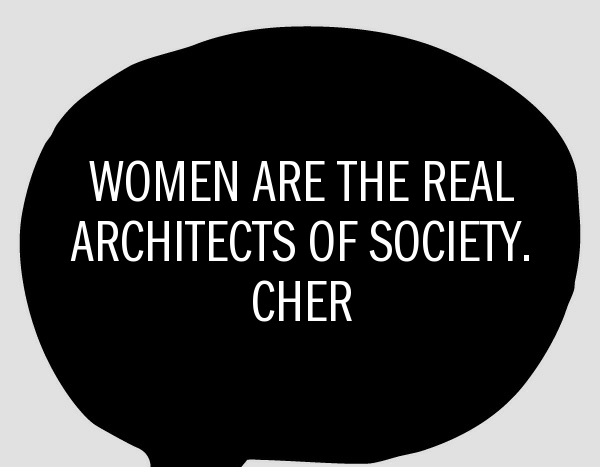 Cher, society, society quote, women, quote, quote of the day, quote by women