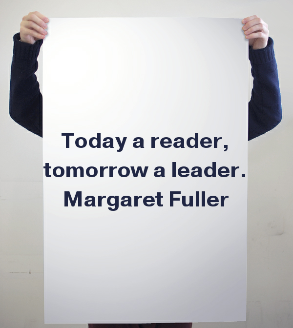 Margaret Fuller, leadership, leadership quote, women, quote, quote of the day, quote by women