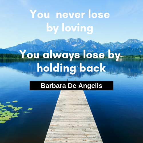 You never lose by loving. You always lose by holding back. Barbara De Angelis. Such a true quote don't you think? Love with all your might and don't ever hold back. #love #quote #truth #quotestoliveby