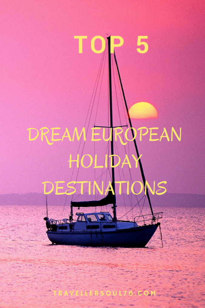 In search of inspiration for the next time you travel to the old continent? Check out the Top 5 Dream European Holiday Destinations