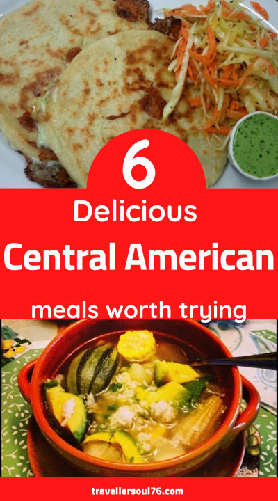 Ever tried Central American Food? Not only it is healthy, colorful, filling and heartwarming, it helps bring people together around the table. Come see these 6 delicious central american meals worth trying in this blog post. #centralamericanfood #food #foodblogger #foodphotography
