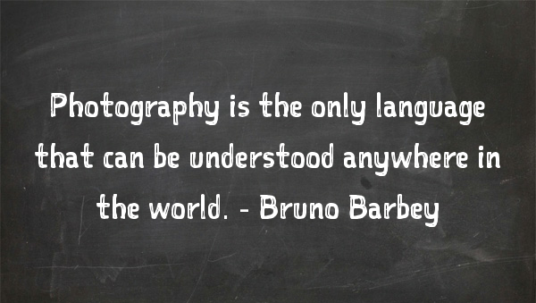 quote, photography, photography quote, Bruno Barbey, creative
