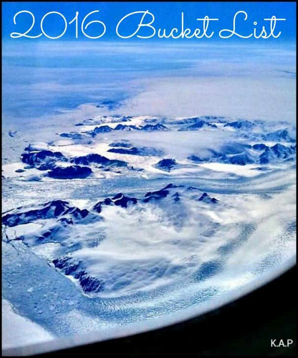 2016 Bucket List, bucket list, travel, photography, travel blogger, blogger, TS76