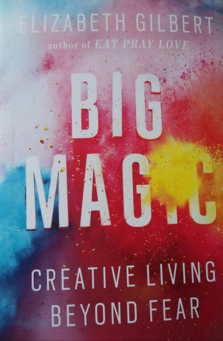 Liz Gilbert, Big Magic, Book, reading, book lovers
