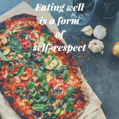 Eating well is a form of self-respect. Great & true food quote don't you think?