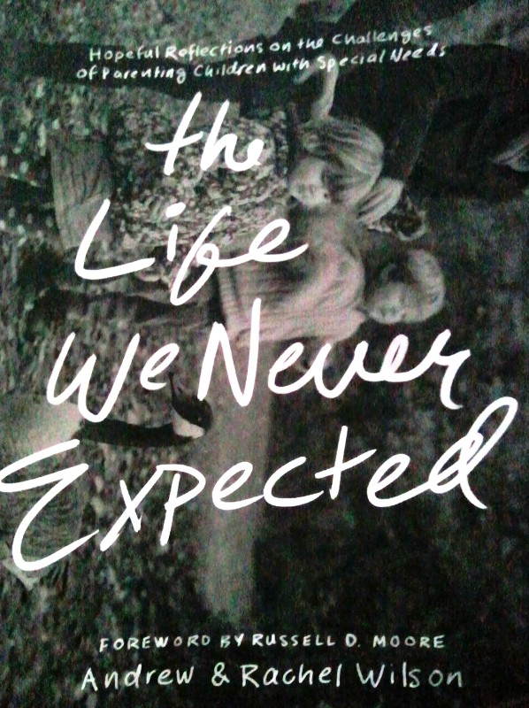 Book, Books, Book Review, Reviews, Book Reviews, The Life We Never Expected, Andrew and Rachel Wilson, book lovers, must read,