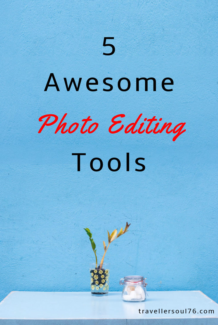 5 Awesome Photo Editing Tools for Social Media – Traveller ...