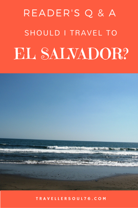 Reader's Q & A, is it safe to travel to El Salvador? Come see the reply to one of the blog's readers who was hesitating before agreeing to travel to the central american country.