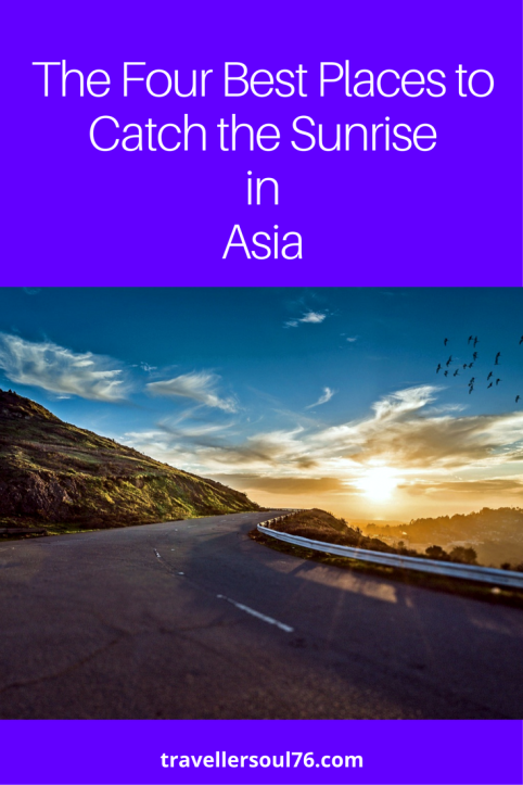 Love to see the dawn and the first sun rays? Watching the sunrise is a great experience no matter where you are. Here are the four best places to catch it in Asia.