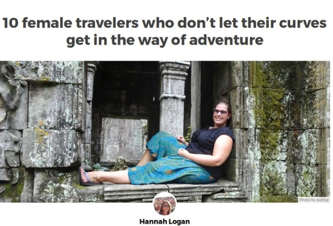 Think curvy women don't travel? Think again. Read the stories of these awesome 10 female travelers.