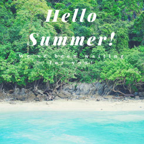 Hello Summer. The most beautiful season of them all is here. Let's enjoy it to the max!
