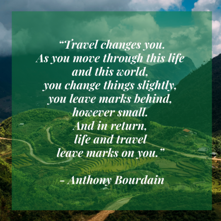 Loved Anthony Bourdain and everything he taught us during this lifetime? Travel changes you indeed. Come check out more inspiring quotes #travelblog #travel #travelquotes #blogging #blogger #travelbloggers #quotes