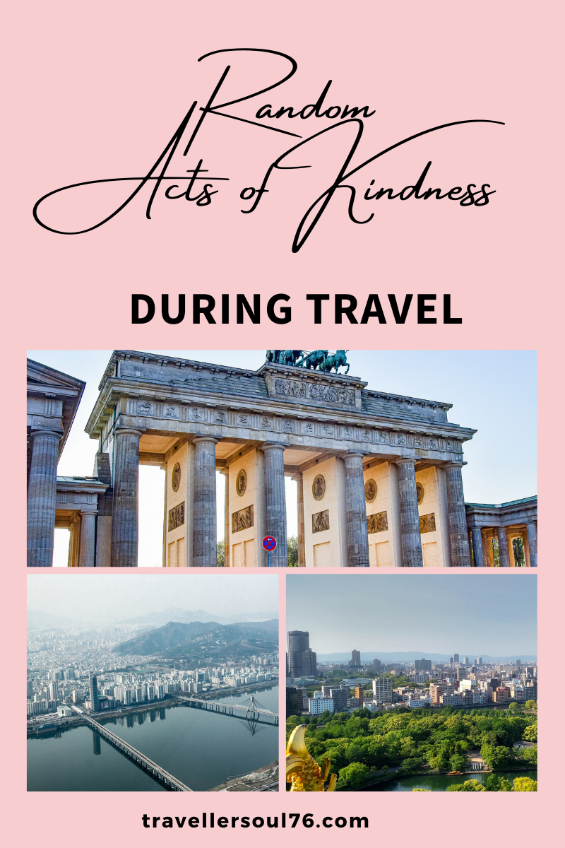 Have you ever received a Random acts of Kindness? Locally or globally? Allow me to share with you 3 experiences that made me believe that there is still good hearted people in the world :) #travel #travelblog #traveling #travelblogger #randomactofkindness #kindness