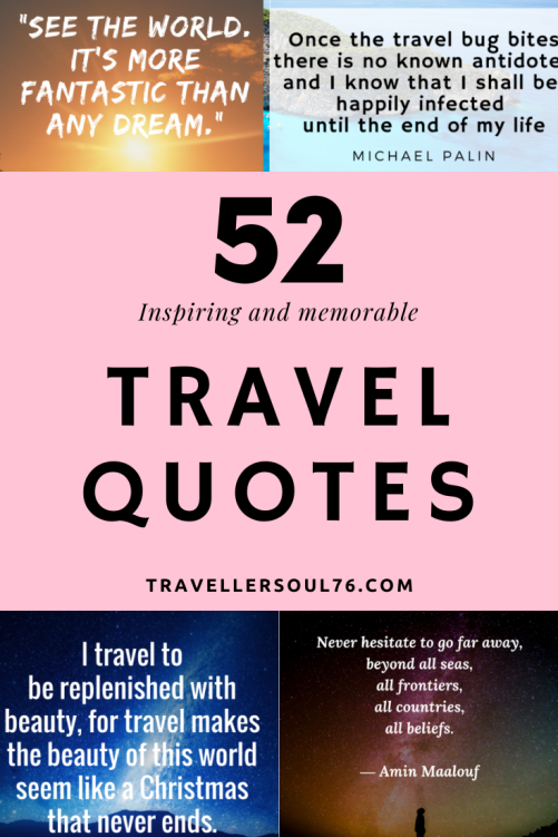 Looking for inspiration? Love memorable travel quotes to give you the boost you need to go out and explore the world? Feed your mind, heart, soul and spirit with these 52 inspiring and memorable travel quotes! #wanderlust #bucketlist #travel #travelquotes #inspirationalquotes #quotes #quotesdeep #52travelquotes #besttravelquotes #quotestoliveby