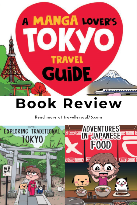 A Manga Lover's Tokyo Travel Guide Book Review. Come check out this refreshing, original, fun, colorful and helpful guide that will show you the best attractions and things to do in the Japanese capital! #travel #travelguide #book #bookreview #Tokyo #Japan #manga #comics #travelblog #travelblogger #bookreviewer #bookblog #bucketlist #Wanderlust