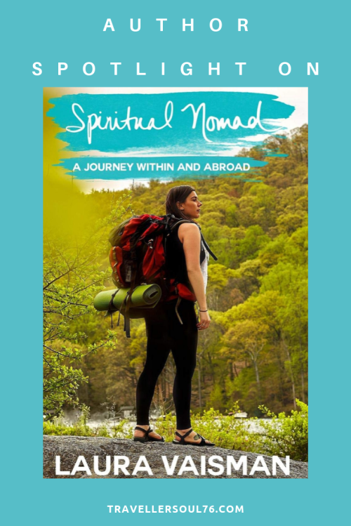 Author spotlight on. Meet Laura Vaisman, blogger known as @TravelJerzGirl and author of Spiritual Nomad: A Journey Within and Abroad. Find out more about her in this interview on Travellersoul76.com #travelblogger #travelblog #bloggerspotlighton #travelbloggers #writers #travelinspires #spiritualnomad #traveltribe